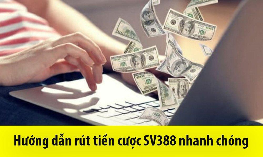 Hướng dẫn rút tiền SV388