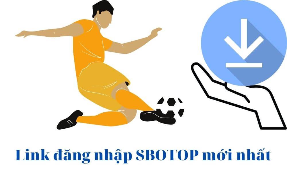 Link truy cập SBOTOP 2021